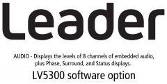 Leader Instruments LV5300-SER20 Leader  AUDIO - Displays Levels of 8 channels of Embedded Audio for LV5300 (software)