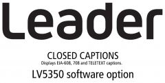 Leader Instruments LV5350-SER21 Leader  CLOSED CAPTIONS - Displays EIA-608 708 and TELETEXT Captions for LV5350 (software)
