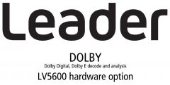 Leader Instruments LV5600-SER04 Leader  DOLBY - Dolby Digital Dolby E Decode and Analysis (hardware)