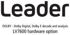 Leader Instruments LV7600-SER04 Leader  DOLBY - Dolby Digital - Dolby E Decode and Analysis for LV7600 (hardware option)